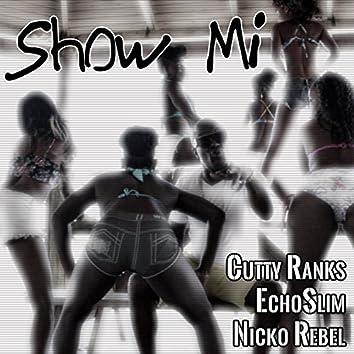 Show Mi - Single