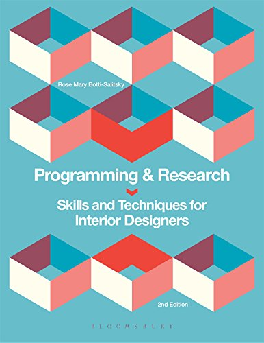 Programming and Research: Skills and Techniques for Interior Designers