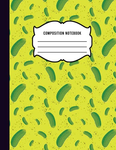 Pickle Composition Notebook: Pickle Print Lined Composition Notebook - Gift for Pickles Lovers