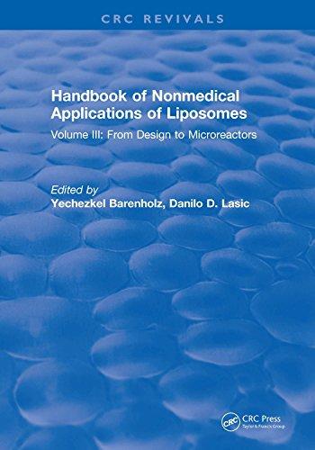 Handbook of Nonmedical Applications of Liposomes: Volume III: From Design to Microreactors