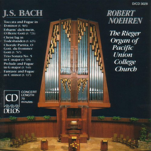 Bach, J.S.: Organ Music (The Rieger Organ of Pacific Union College Church)