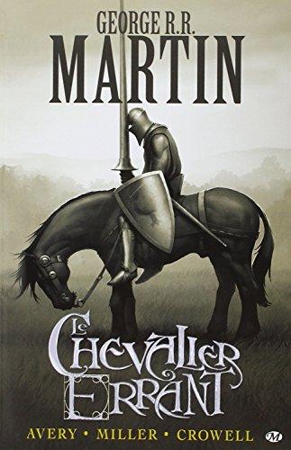 Préquelle au Trône de fer, Tome 1: Le Chevalier errant