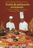 Traité de pâtisserie artisanale, tome 2. Crèmes, confiserie... de Roland Bilheux (2000) Relié
