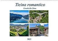 Ticino romanticoCH-Version (Wandkalender 2022 DIN A2 quer): Impressioni romantiche dal Ticino (Monatskalender, 14 Seiten )