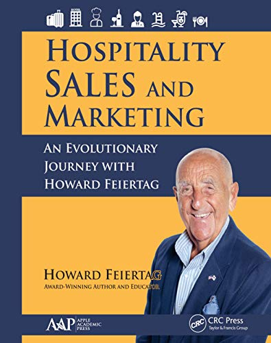 Hospitality Sales and Marketing: An Evolutionary Journey with Howard Feiertag (English Edition)
