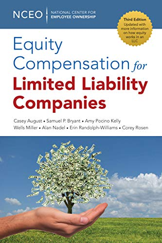 Compare Textbook Prices for Equity Compensation for Limited Liability Companies LLCs, 3rd Ed 3 Edition ISBN 9781938220692 by August, Casey,Bryant, Samuel,Kelly, Amy Pocino,Miller, Wells,Nadel, Alan,Randolph-Williams, Erin,Rosen, Corey