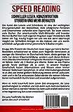 SPEED READING – SCHNELLER LESEN, KONZENTRATION STEIGERN UND MEHR BEHALTEN - 2