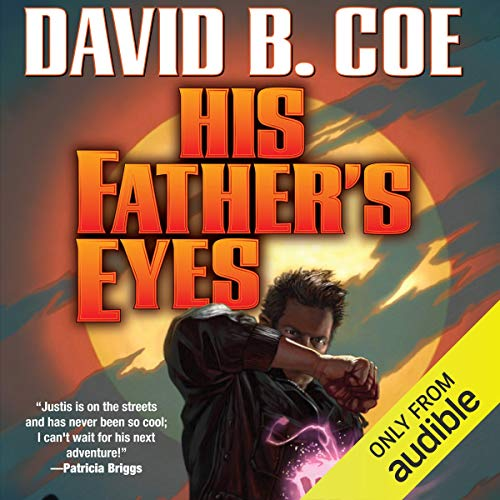 His Father's Eyes Audiobook By David B. Coe cover art