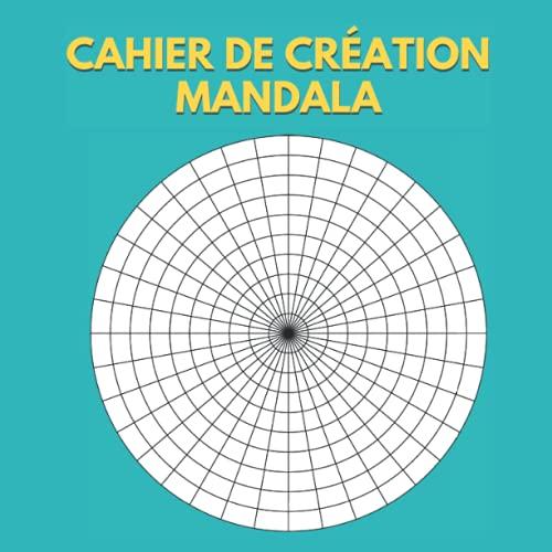 Cahier de Création Mandala: 150 feuilles avec graphes polaires. carnet de grilles circulaires. Carnet avec graphes polaires pour dessiner des mandalas