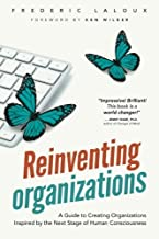 Reinventing Organizations 1st edition by Laloux, Frederic (2014) Paperback