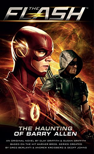Flash: The Haunting of Barry Allen (Flash/Arrow Book 1) (English Edition)