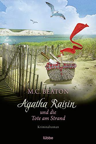 Agatha Raisin und die Tote am Strand: Kriminalroman (Agatha Raisin Mysteries 17)