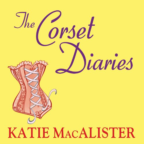 The Corset Diaries audiobook cover art
