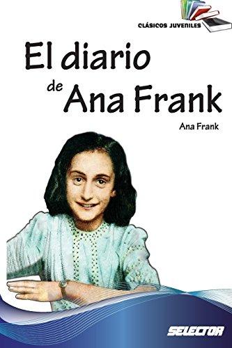 El diario de Ana Frank: Clasicos juveniles