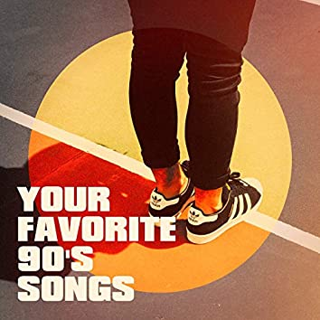 Your Favorite 90's Songs