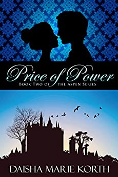 Price of Power: Book Two of the Aspen Series by [Daisha Marie Korth]