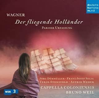 Wagner: Der Fliegende Hollander by BRUNO DURMULLER / CAPELLA COLONIENSIS / WEIL (2014-07-01)