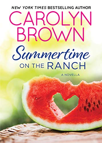 Summertime on the Ranch by [Carolyn Brown]