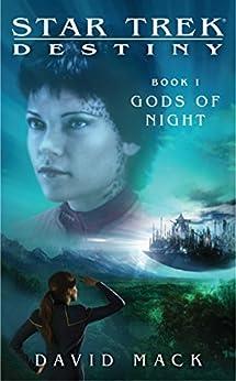 Star Trek: Destiny #1: Gods of Night by [David Mack]