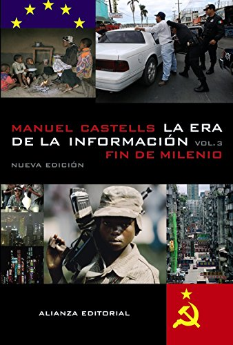 La era de la información. Economía, sociedad y cultura: