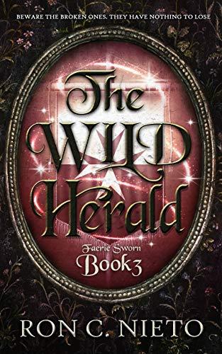 The Wild Herald (Faerie Sworn Book 3) (English Edition)