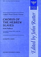 Chorus of the Hebrew Slaves from Nabucco (Oxford Choral Classics Octavos)