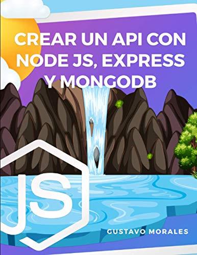 Creando API con Node.js, express y MongoDB