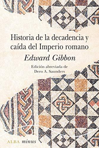 Historia de la decadencia y caída del Imperio Romano - Edward Gibbon 51VO1kbQo7L