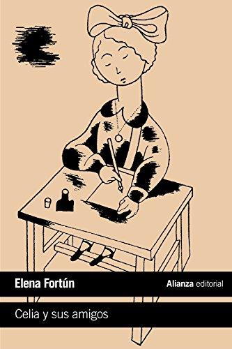 Celia y sus amigos (El libro de bolsillo - Literatura)