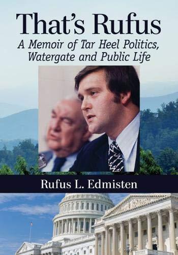 That's Rufus: A Memoir of Tar Heel Politics, Watergate and Public Life
