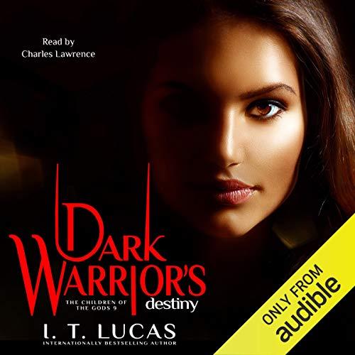 Dark Warrior's Destiny Audiobook By I. T. Lucas cover art
