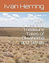 Lost Mines and Treasure Tales of Oklahoma and Texas
