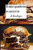 Il mio quaderno di ricette di hamburger: libretto di ricette per hamburger da riempire | libro di ricette | quaderno di ricette per hamburger e patatine fritte