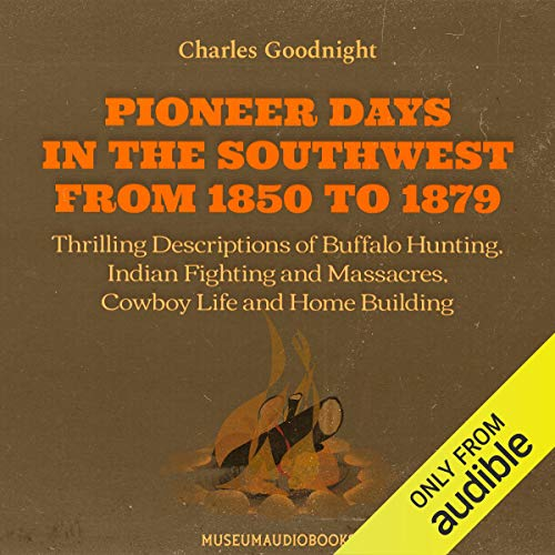 Pioneer Days in the Southwest from 1850 to 1879  By  cover art