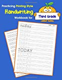 Practicing Printing Style Handwriting Workbook for Third Grade: Tracing and writing Dolch sight words 3rd grade level (Dolch sight words Printing Style Handwriting)
