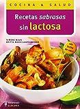 Recetas sabrosas sin lactosa (Cocina & salud)