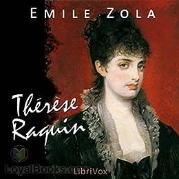 Therese Raquin (English Edition) eBook: Zola , Émile