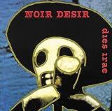 Songtexte von Noir Désir - Dies Irae
