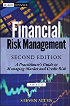 Financial Risk Management: A Practitioner′s Guide to Managing Market and Credit Risk (Wiley Finance)
