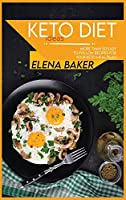 Keto Diet Ideas: More Than 50 Easy to Follow Recipes For Your Keto Meal Plan