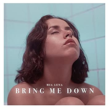 Bring Me Down