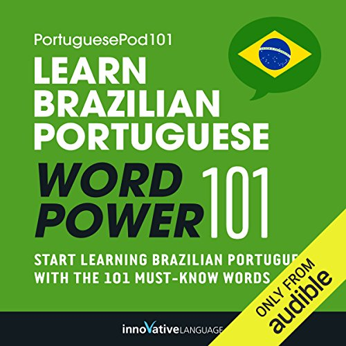 Learn Brazilian Portuguese - Word Power 101 audiobook cover art