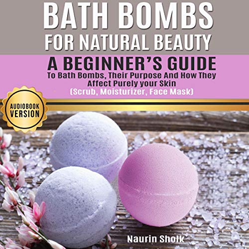 Bath Bombs for Natural Beauty cover art