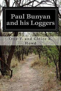 Paul Bunyan and his Loggers