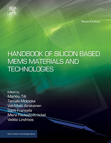 Handbook of Silicon Based MEMS Materials and Technologies (Micro and Nano Technologies) (English Edition)
