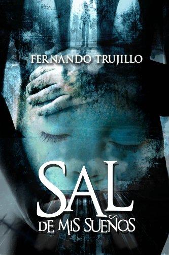 Sal de mis sueños eBook: Sanz, Fernando Trujillo, Laura Moreno ...