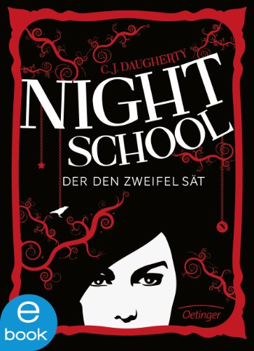 Night School 2: Der den Zweifel sät