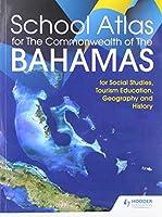 Hodder Education School Atlas for the Commonwealth of The Bahamas