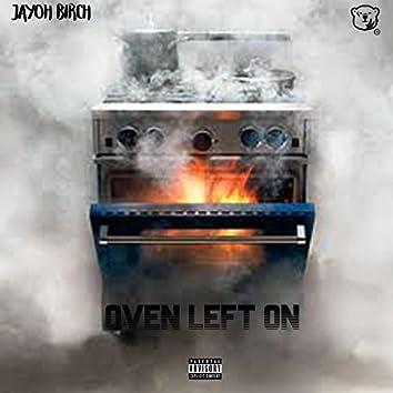Oven Left On