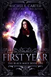 First Year (The Black Mage Book 1)